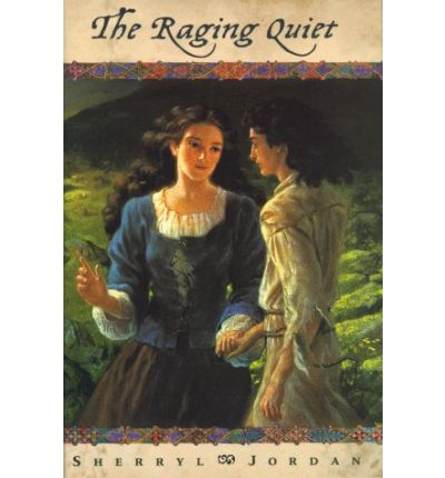 the raging quiet Compare book prices from over 100,000 booksellers find the raging quiet (0689836864) by sherryl jordan.