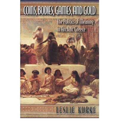 Coins, Bodies, Games and Gold