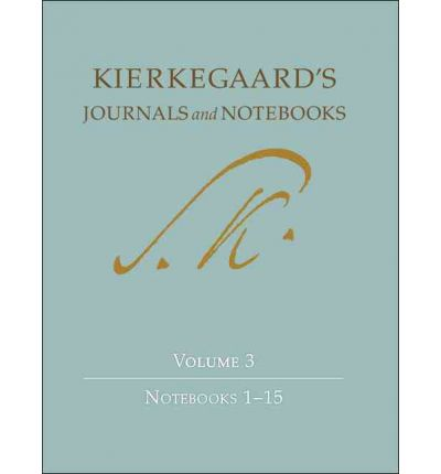 Kierkegaard's Journals and Notebooks: Notebooks 1-15 Volume 3