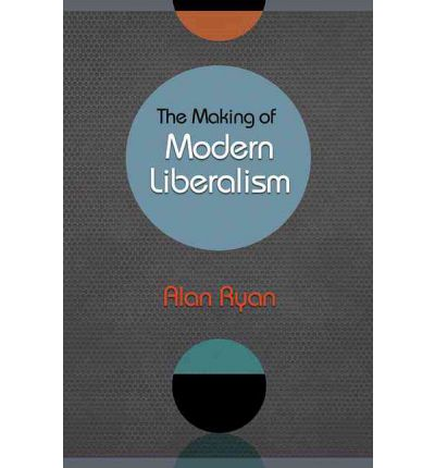 The Making of Modern Liberalism