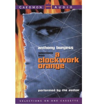 a young man choice of freedom in clockwork orange by anthony burgess