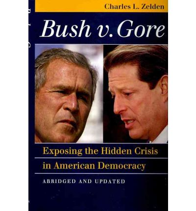 the bush versus gore crisis Bush v gore, 531 us 98 (2000), was a decision of the united states supreme court that settled a recount dispute in florida's 2000 presidential election the ruling was issued on december 12, 2000.