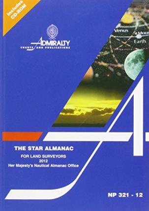 The Star Almanac for Land Surveyors 2012