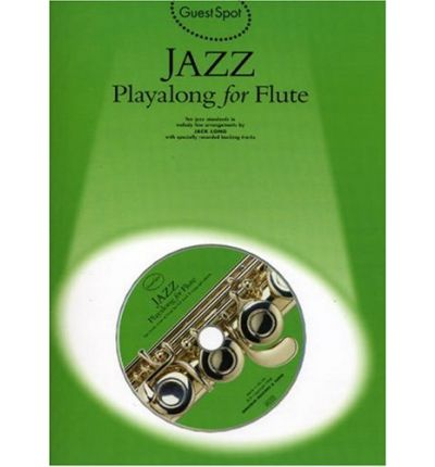 Guest Spot : Jazz Playalong for Flute