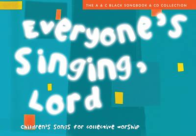 Songbooks: Everyone's Singing, Lord (Book + CD/CD-ROM): Children's Songs for Collective Worship