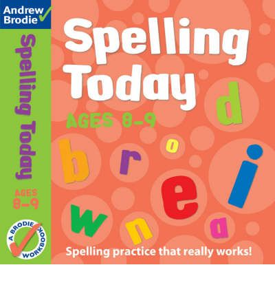 Spelling Today for Ages 8-9