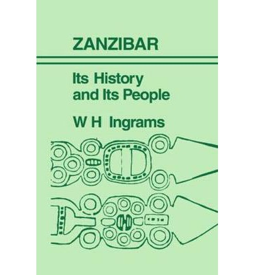 Zanzibar : Its History and its People