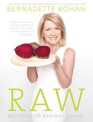 Raw : Recipes for Radiant Living