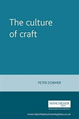 The Culture of Craft