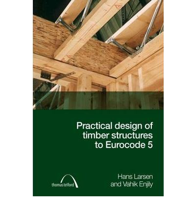 Structural Timber Design To Eurocode 5 Pdf