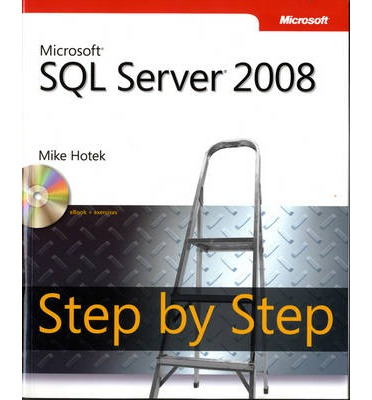 Microsoft sql server 2008 step by step ebook download