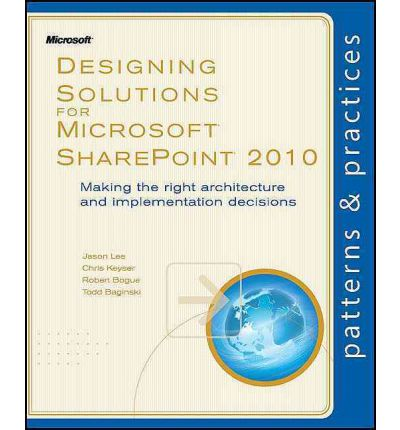 Designing Solutions for Microsoft SharePoint 2010
