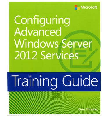 Configuring Windows Server 2012 Advanced Services