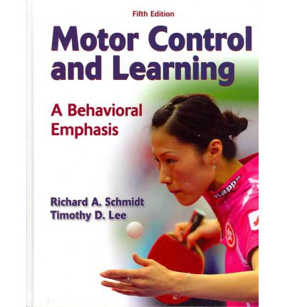 Motor Control And Learning Richard A Schmidt