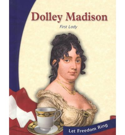 a biography of dolly payne madison Explore genealogy for dolley (payne) madison born 1768 new garden, guilford, north carolina died 1849 washington city, district of columbia, usa including ancestors + descendants + 5 photos + 3 family memories 1 biography 11 dolly madison: 4th us first lady 12 birth order and siblings.