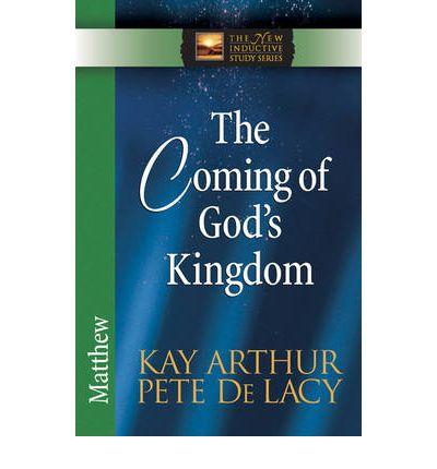 The Coming of God's Kingdom : Matthew