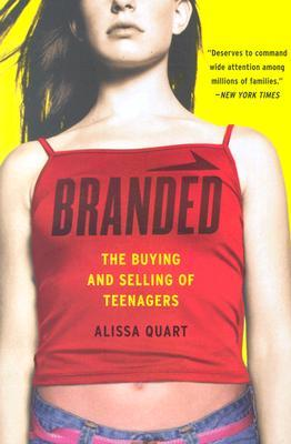 branded by alissa quart essay