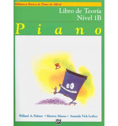 Alfred's Basic Piano Library Theory, Bk 1b : Spanish Language Edition