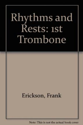 Rhythms and Rests : 1st Trombone