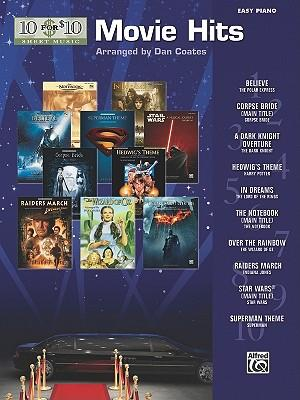 10 for 10 Sheet Music Movie Hits: Easy Piano Solos