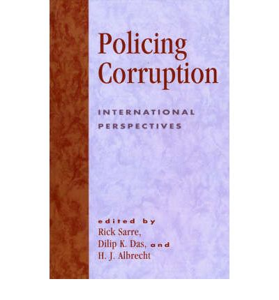 police corruption policing Factors that account for police corruption in various countries he shows how   policing every police officer knows that neither ordinary civilians nor the law will .