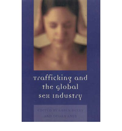 Trafficking And The Global Sex Industry 20