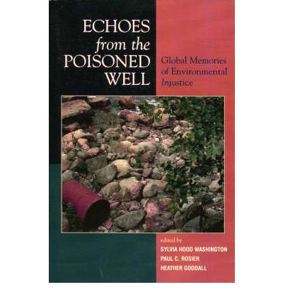 Echoes from the Poisoned Well
