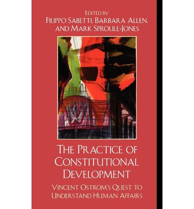 The Practice of Constitutional Development