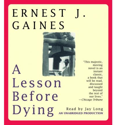 a lesson before dying Nea big read the national endowment for the arts 3 introduction to the book ernest j gaines's a lesson before dying (1993) poses one of the most universal questions.
