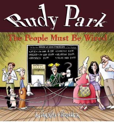 Rudy Park : The People Must Be Wired