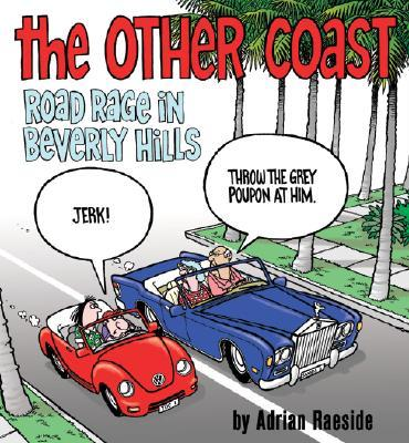 The Other Coast : Road Rage in Beverly Hills