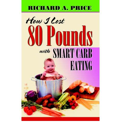 How I Lost 80 Pounds with Smart Carb Eating