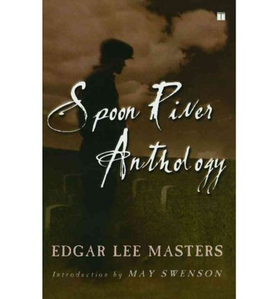 essays on spoon river anthology Free term papers & essays - spoon river anthology, english.