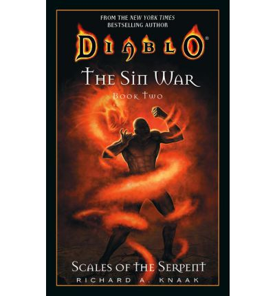 Diablo: The Sin War: Scales of the Serpent: Scales of the Serpent Bk. 2