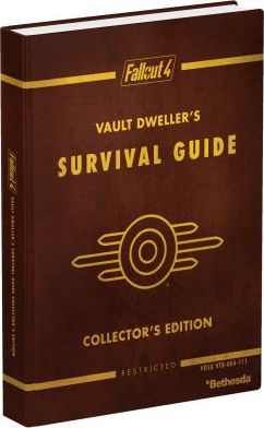 Fallout 4 Vault Dweller's Survival Guide : Prima Official Game Guide