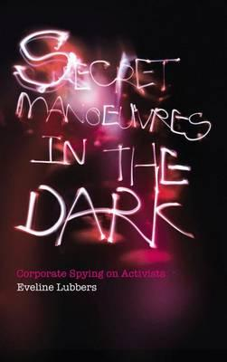 Secret Manoeuvres in the Dark