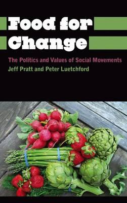 Food for change jeff pratt 9780745334486 for Anthropology of food and cuisine