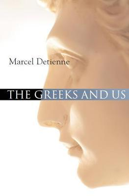 The Greeks and Us