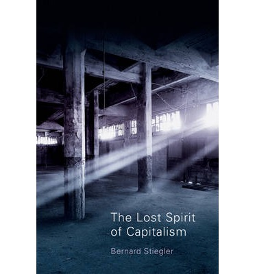 The Lost Spirit of Capitalism: v. 3 : Disbelief and Discredit