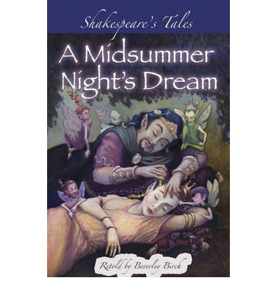 love in shakespeare s a midsummer night s Poem of the week: from a midsummer night's it's the kind that's close to poetry admittedly, shakespeare's language is hermia's wedding to her real love.