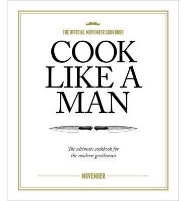 Cook Like A Man
