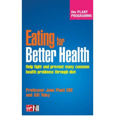 The Plant Programme : Recipes for Better Health