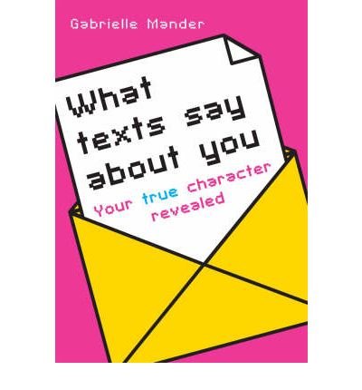 What Texts Say About You