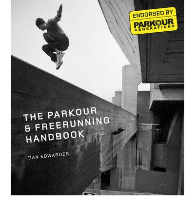 The Parkour and Free-running Handbook