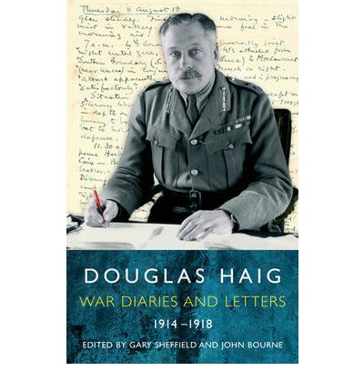 biography of general douglas haig Strained relations between general sir douglas haig, commander-in-chief of the   here, writing for history extra, the author of somme: into the breach explains.