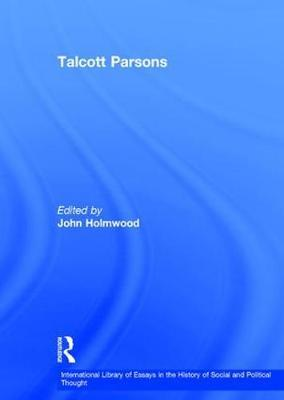 talcott parsons fit thesis Describe and evaluate functionalists theories of the family american functionalist talcott parsons this is called thesis of fit.
