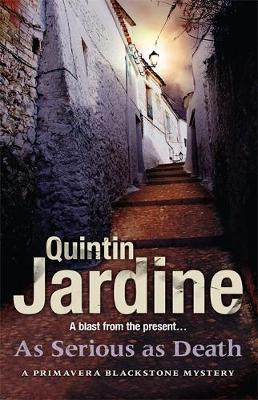 As serious as death quintin jardine 9780755357147 for Quintin jardine