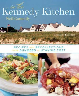 In the kennedy kitchen neil connolly 9780756626426 for American regional cuisine book