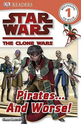 Star Wars Clone Wars: Pirates... and Worse!