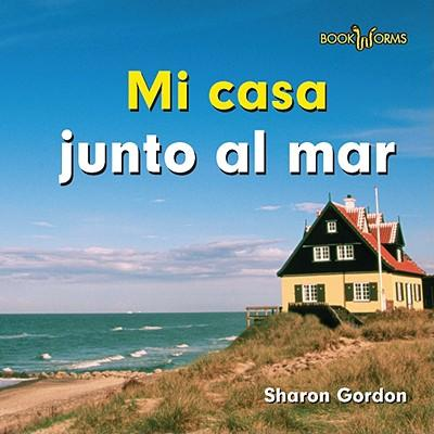Mi casa junto al mar sharon gordon 9780761423775 for Casas junto al mar